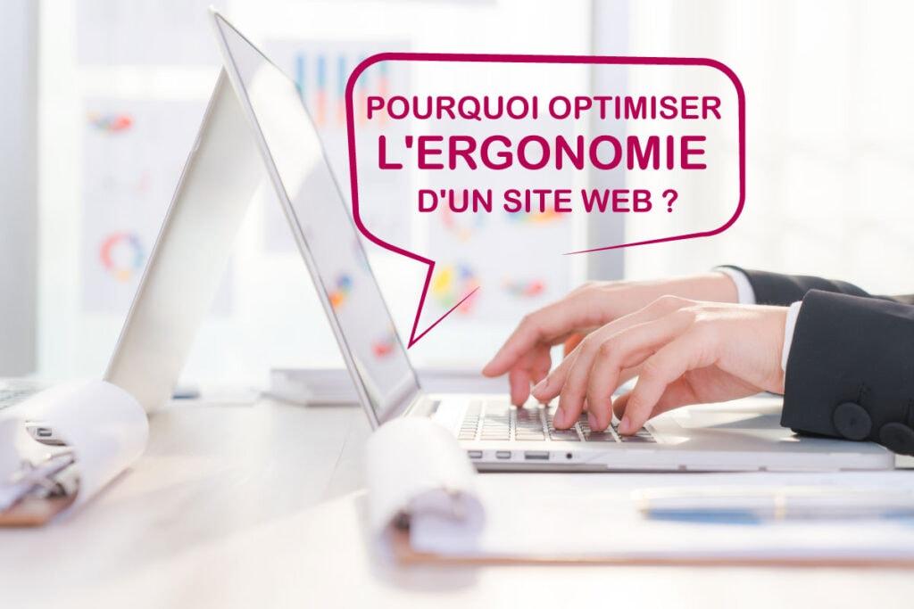 Pourquoi optimiser l'ergonomie d'un site web ?